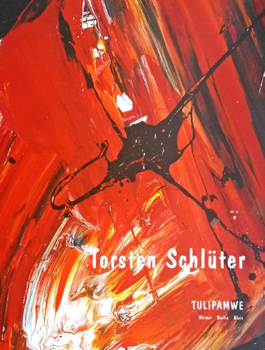 """Torsten Schlüter, Katalog """"Tulipamwe"""", Kunstfest Weimar, 1997"""